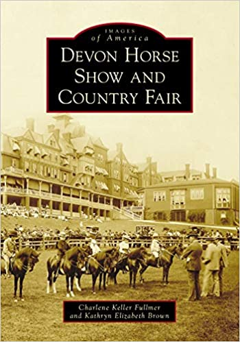 Images of America: Devon Horse Show and Country Fair