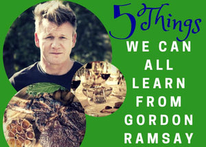 5 Things We Can All Learn from Gordon Ramsay