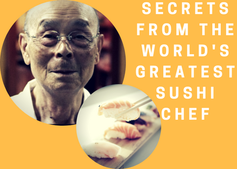 Secrets From The Worlds Greatest Sushi Chef