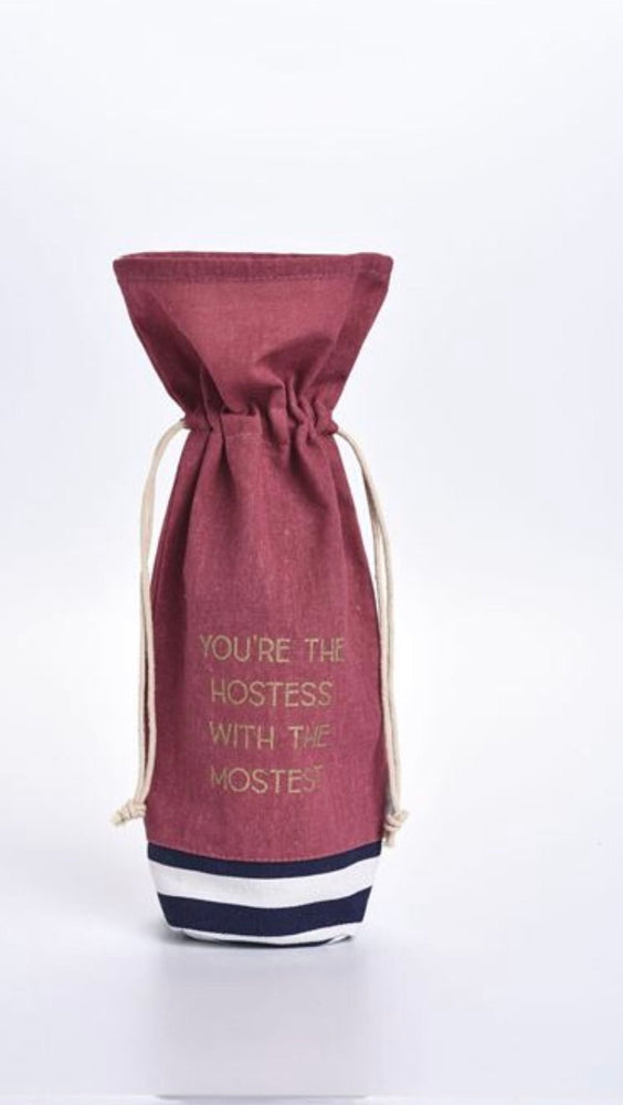 Your The Hostess With The Mostest-Wine Bag