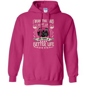 Working For My Cat Pullover Hoodie