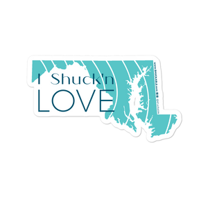 I Shuck'n Love Maryland Vinyl Sticker Teal