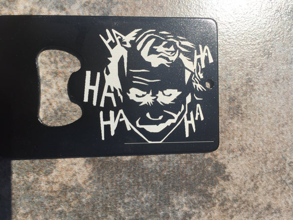 Joker  bottle opener    LASER ETCHED  Made to last