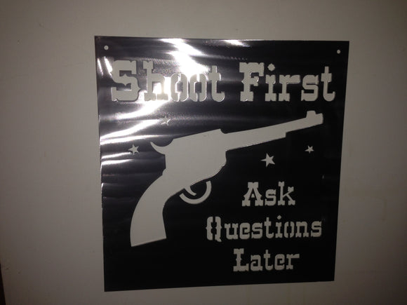 Shoot First Sign
