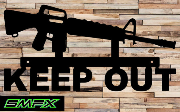 m-16 Keep Out metal sign 2nd Amendment