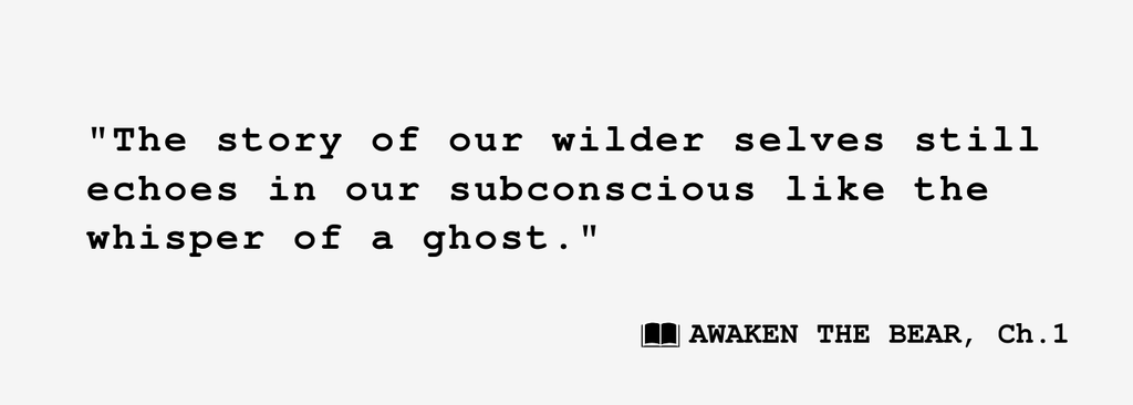 quote from awaken the bear