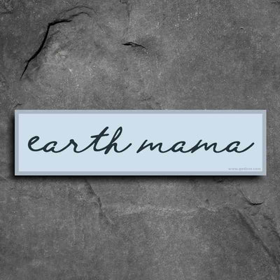 earth mama bumper sticker by getlost.com