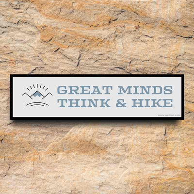 great minds think and hike bumper sticker by getlost.com