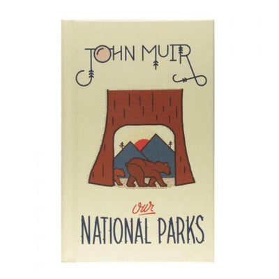 john muir our national parks