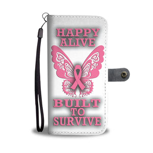 Happy Alive, Built to Survive - White Background