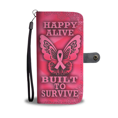 Happy Alive, Built to Survive - Pink Background