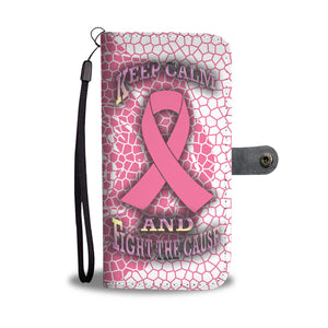 Keep Calm & Fight The Cause- Pink & White