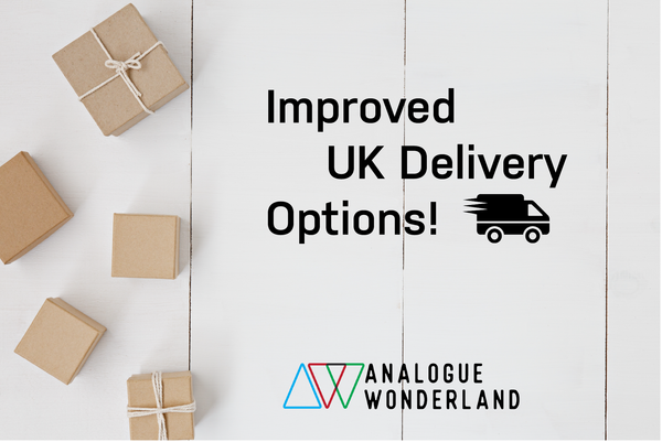 Improved UK Delivery | Analogue Wonderland