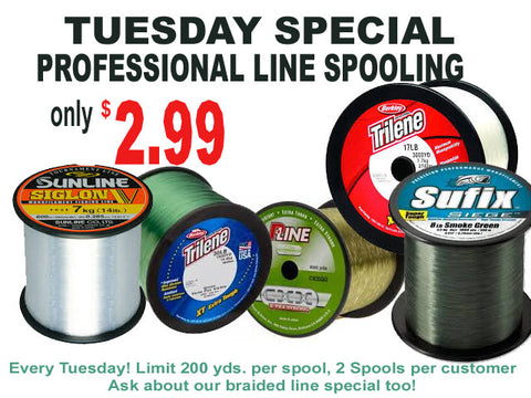 Tuesday Line Spooling Special