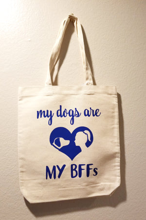 My Dogs Are My BFFs - Blue Tote Bag