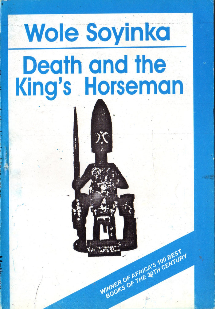 Death and the King's Horseman - Wole Soyinka