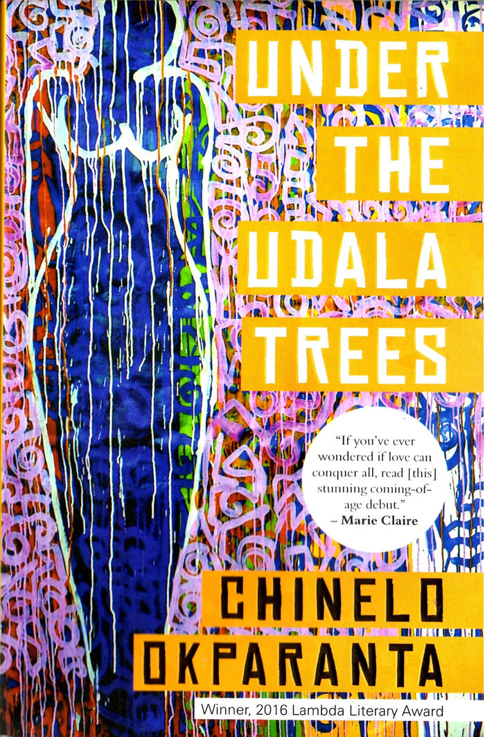 Under The Udala Trees - Chinelo Okparanta
