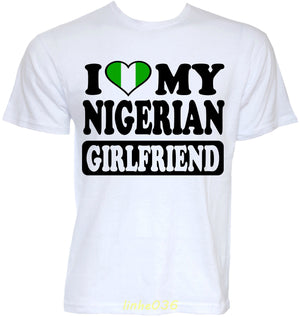 I Love My Nigerian Girlfriend T-Shirt