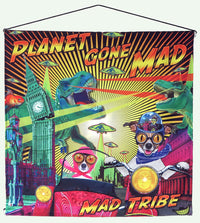 Sublime Wall-hanging : Planet gone Mad - Mad Tribe - Space Tribe