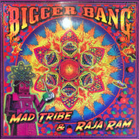 "Bigger Bang : 12"" picture disc by Mad Tribe & Raja Ram - $48 plus shipping"