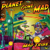 "Planet gone Mad : 12"" vinyl by Mad Tribe - CD's - Space Tribe"