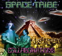 Collaborations : Space Tribe - CD's - Space Tribe
