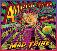 Amazing Tales CD : Mad Tribe - CD's - Space Tribe