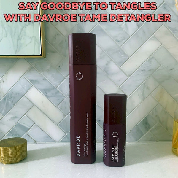Say goodbye to Tangles with DAVROE Tame Detangler