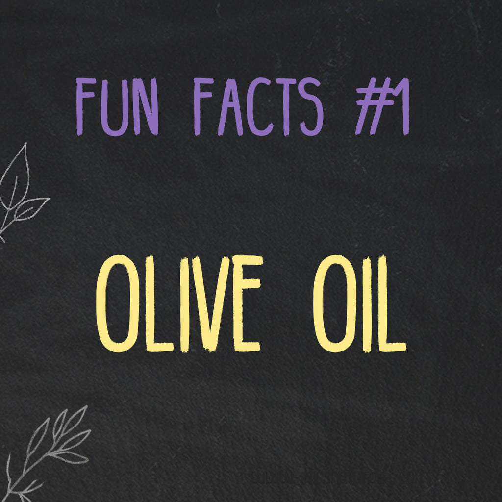 Olive Oil Fun Facts