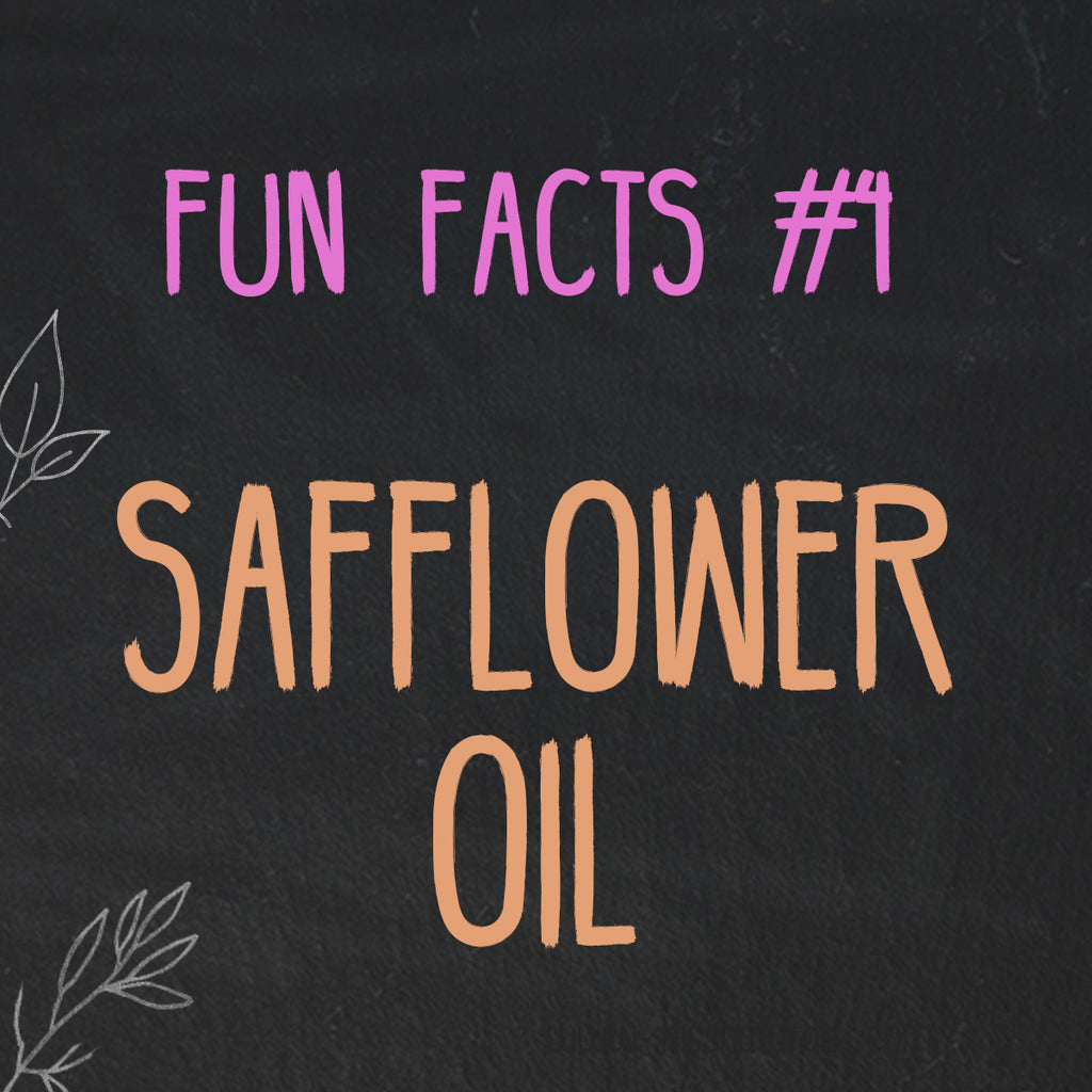 Safflower Fun Facts