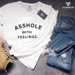 Asshole With Feelings T-shirt