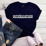 Intoxication T-shirt