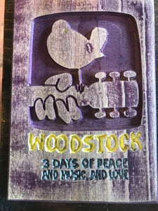 Woodstock Sign - 3 Days of Peace, And Music, And Love
