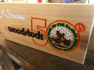 Woodstock Sign - I Survived Woodstock 50th - Back to the Garden Anniversary Collection