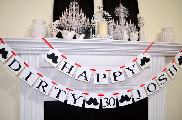30th Birthday Decoration Dirty 30 Banner Party Decor