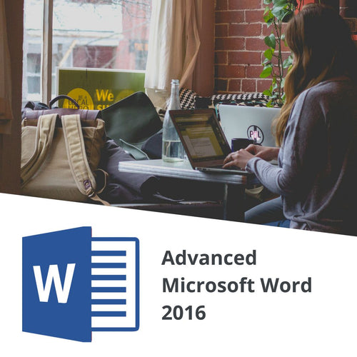 Advanced Microsoft Word 2016 - Code Chiefs