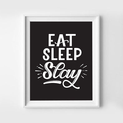 Eat Sleep Slay Hand lettered Art Print 8x10