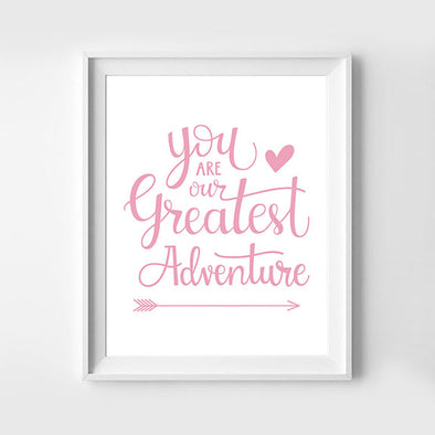 You Are Our Greatest Adventure Pink 8x10
