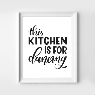 This Kitchen Is For Dancing Hand Lettered Art Print