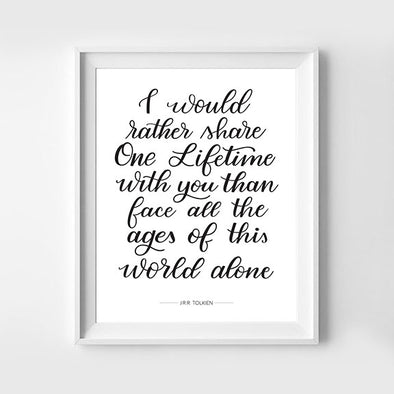 Share One Lifetime Lord of the Rings Hand Lettered Art Print