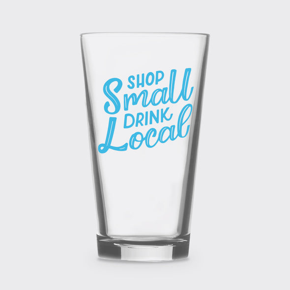 Shop Small Drink Local Pint Glass