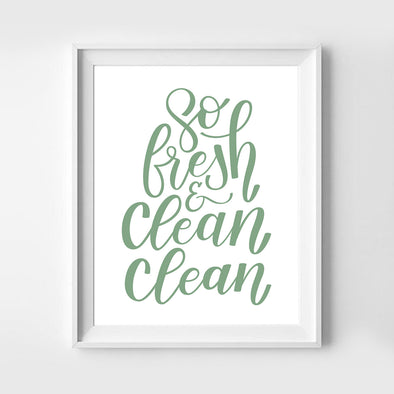So Fresh and Clean Clean Sage Green Art Print
