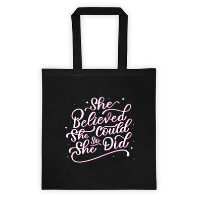 She Believed She Could So She Did Tote Bag - Pink