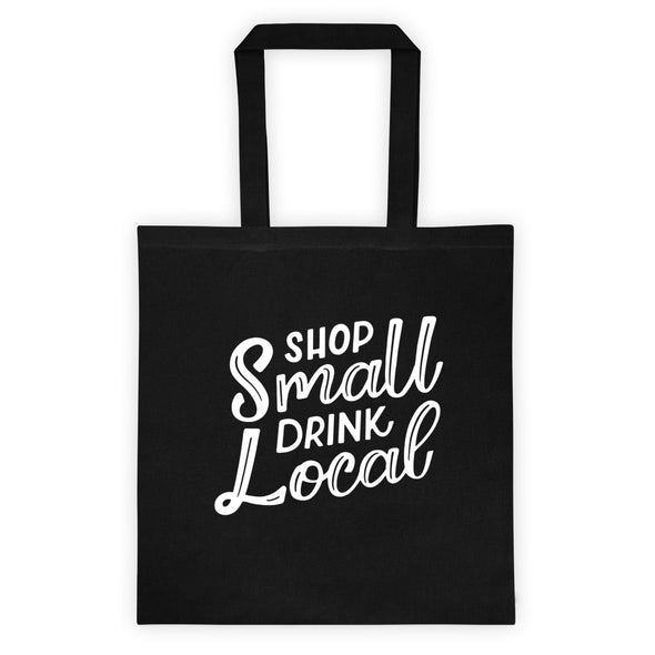 Black Shop Small Drink Local Tote Bag