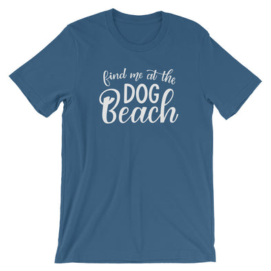 Find Me At The Dog Beach T-Shirt in Steel Blue