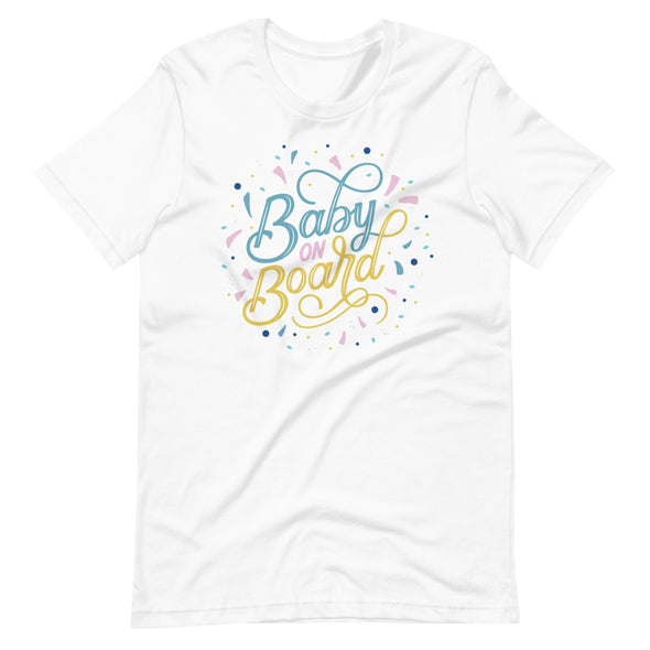 Baby On Board Unisex White T-Shirt