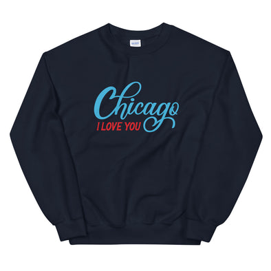 Chicago, I Love You Navy Sweatshirt