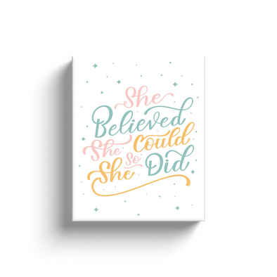 She Believed Canvas Wrap