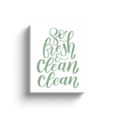 So Fresh & Clean Clean Sage Canvas