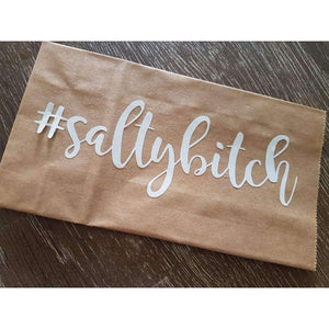 #saltybitch Decal - Why So Salty